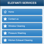 Elefanti Window,pressure,floor and Exhaust Cleaning